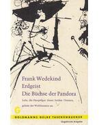 Erdgeist / Die Büchse der Pandora - Wedekind, Frank