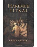 Háremek titkai - Welden, Oscar