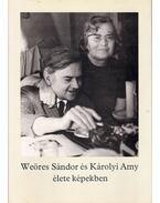 Weöres Sándor és Károlyi Amy élete képekben - Károlyi Amy