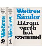 Három veréb hat szemmel I-II. kötet - Weöres Sándor