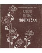Karay Ilona hagyatéka - Weöres Sándor, Károlyi Amy
