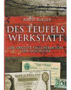 Des teufels Werkstatt - Burger, Adolf