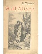 Sull' Altare - WERNER, ELIZABETTA