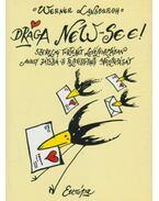 Drága New-See! - Werner Lansburgh