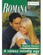Romana 349. kötet - A válasz mindig egy - Weston, Sophie
