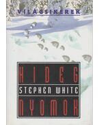 Hideg nyomok - White, Stephen