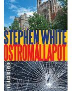 Ostromállapot - White, Stephen
