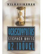 Versenyfutás az idővel - White, Stephen