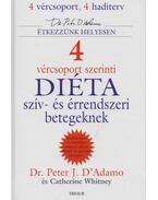 4 vércsoport szerinti diéta szív- és érrendszeri betegeknek - Whitney, Catherine, D'Adamo, Peter J.