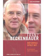 Franz Beckenbauer - WIEDEMANN, SILKE