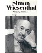 Az igazság malmai... - Wiesenthal,Simon