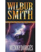 Mennydörgés - Wilbur Smith