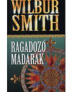 Ragadozó madarak - Wilbur Smith