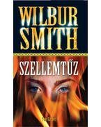 Szellemtűz - Wilbur Smith