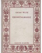 Gránátalmaház - Wilde Oszkár, Oscar Wilde