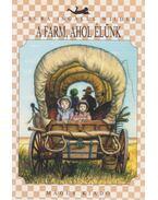 A farm, ahol élünk - Wilder, Laura Ingalls