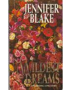 Wildest Dreams - JENNIFER BLAKE