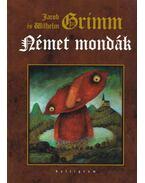 Német mondák - Wilhelm Grimm, Jacob Grimm