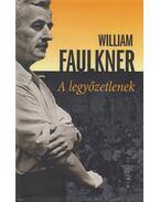 A legyőzetlenek - William Faulkner