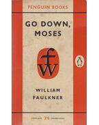 Go Down, Moses - William Faulkner