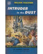 Intruder in the Dust - William Faulkner