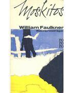 Moskitos - William Faulkner