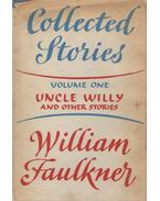 Uncle Willy and Other Stories - William Faulkner