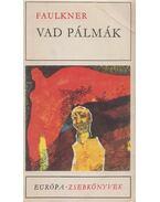 Vad pálmák - William Faulkner