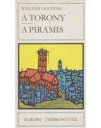 A torony / A piramis - William Golding