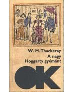A nagy Hoggarty-gyémánt - William Makepeace Thackeray