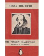 The Life of Henry the Fifth - William Shakespeare, G. B. Harrison