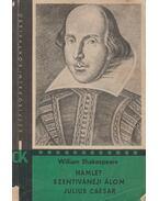 Hamlet / Szentivánéji álom / Julius Caesar - William Shakespeare
