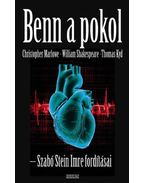 Benn a pokol - William Shakespeare, Marlowe, Christopher, Thomas Kyd