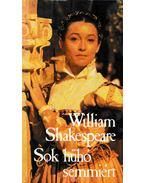 Sok hűhó semmiért - William Shakespeare