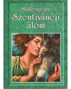 Szentivánéji álom - William Shakespeare