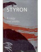 A nagy menetelés - William Styron