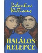 Halálos kelepce - Williams, Valentine