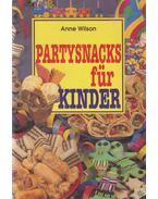 Partysnacks für Kinder - WILSON, ANNE