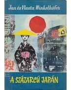 A százarcú Japán - Winkelhöfer, Jan, Winkelhöfer, Vlasta