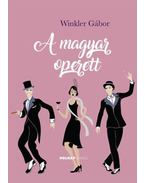 A magyar operett - Winkler Gábor