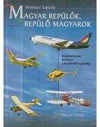 Magyar repülők, repülő magyarok - Winkler László