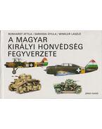 A Magyar Királyi Honvédség fegyverzete - Winkler László, Sárhidai Gyula, Bonhardt Attila