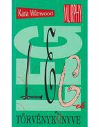 LEGek törvénykönyve - Winwood, Kara