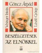 Beszélgetések az elnökkel - Wisinger István, György László