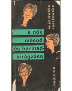 A nők másod- és harmadvirágzása - Kinga Wisniewska-Roszkowska