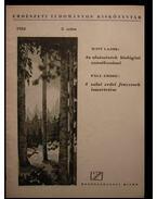 Az alsószintek biológiai vonatkozásai / A zalai erdei fenyvesek ismertetése - Páll Endre, Witt Lajos