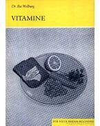 Vitamine (Vitaminok) - Wolburg, Dr. Ilse