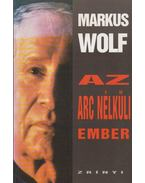 Az arc nélküli ember - Wolf, Markus