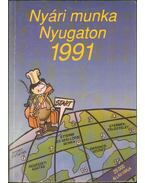 Nyári munka Nyugaton 1991 - Woodworth, David (szerk.)