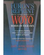 Words on your own - Dörnyei Zoltán, Salamon Gábor, Szesztay Margit